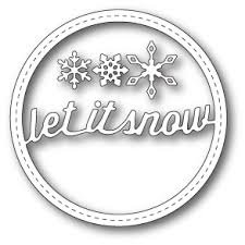 Memory Box Die ~ Stitched Let It Snow Circle Frame