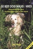 50 Best Dog Walks/Hikes Around Victoria and Southeastern Vancouver Island