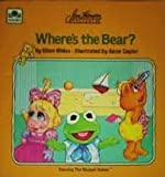 img - for Jim Henson Presents Where's the Bear? (Muppet Babies) book / textbook / text book