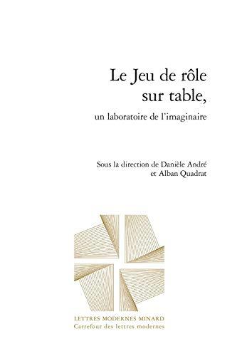 Le Jeu de rôle sur table, un laboratoire de l'imaginaire