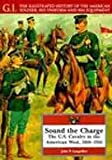 Sound the Charge, J. Phillip Langellier, 0791053768