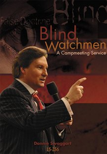 donnie swaggart blind watchman