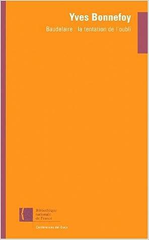 Lire en ligne Baudelaire : La Tentation de l'oubli pdf, epub ebook
