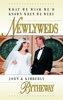 What We Wish We'd Known When We Were Newlyweds by John & Kimberly Bytheway (2002-08-02) (John Bytheway Audio)