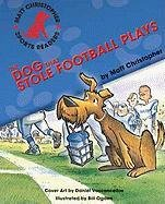 book cover of The Dog That Stole Football Plays