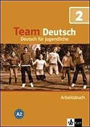 Team Deutsch: Arbeitsbuch 2