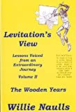 Levitation's View 2 the Wooden Years, Willie Naulls, 0976370913