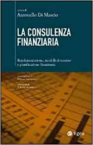 La consulenza finanziaria. Regolamentazione, modelli di