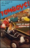 Tomboys!: Tales of Dyke Derring-Do