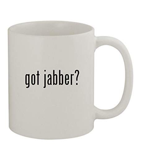 got jabber? - 11oz Sturdy Ceramic Coffee Cup Mug, White -