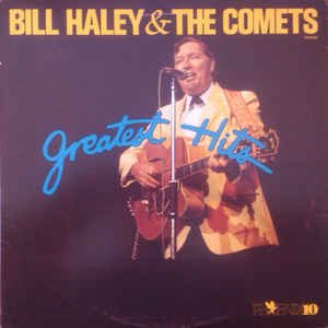 Bill Haley &Amp; His Comets - Greatest Hits [lp Vinyl] - Zortam Music
