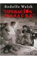 Operacion masacre/ Massacre Operation (Spanish Edition)