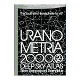 Uranometria 2000.0 Deep Sky Atlas, Wil Tirion and Will Remaklus, 0943396727