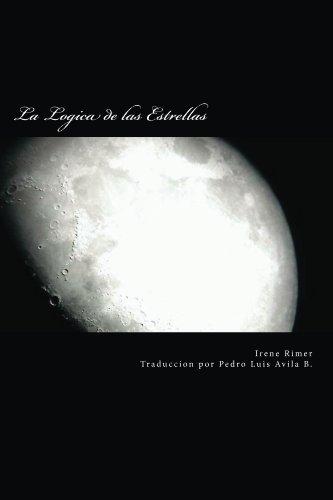 La Lógica de las Estrellas (Spanish Edition)