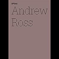 Andrew Ross: Der Exorzist und die Maschinen (dOCUMENTA (13): 100 Notes - 100 Thoughts, 100 Notizen - 100 Gedanken # 044) (dOCUMENTA (13): 100 Notizen - 100 Gedanken 44) (German Edition)