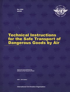 ICAO Technical Instructions for the Safe Transport of Dangerous Goods by Air 2009/10
