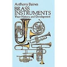 Brass Instruments, Their History and Development