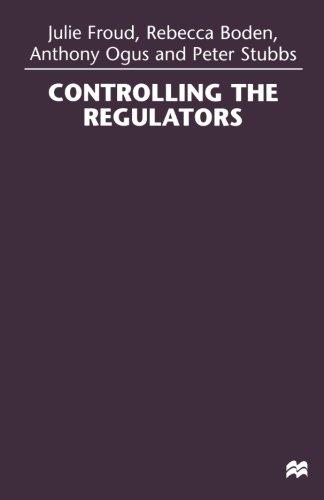 Controlling the Regulators