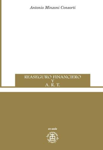 Descargar Libro Reaseguro Financiero Y A.r.t. Antonio Minzoni Consorti