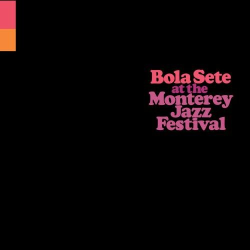 Bola Sete At The Monterey Jazz Festival by Verve Records