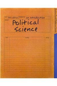 Political Science: An Introduction with MyPoliSciKit (12th Edition)