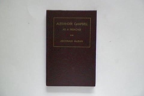 Alexander Campbell as a preacher (Alexander Campbell)
