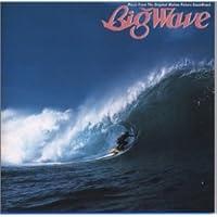 BIG WAVE [Soundtrack]山下達郎