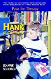 Hank and Company : Paws for Therapy, , 0976164604