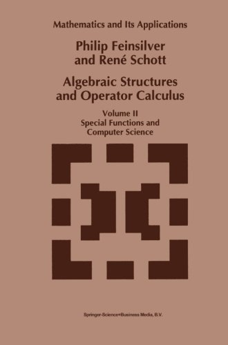 Algebraic Structures and Operator Calculus: Volume II: Special Functions and Computer Science (Mathematics and Its Appli
