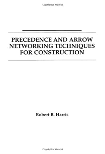 Precedence and arrow networking techniques for construction robert precedence and arrow networking techniques for construction 1st edition ccuart Image collections