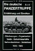 Die deutsche Panzertruppe, Bd.1, 1933-1942