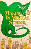 Making it in Medical School (SP medical & scientific books)
