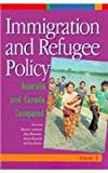 Immigration and Refugee Policy : Australia and Canada Compared, H. Adelman, 0802076092