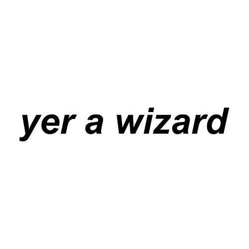Bargain Max Decals Yer A Wizard Parody Decal Notebook Car Laptop 5.5
