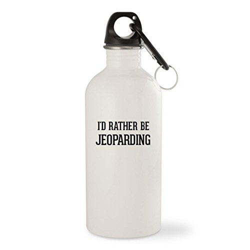 I'd Rather Be JEOPARDING - White 20oz Stainless Steel Water Bottle with Carabiner by Molandra Products