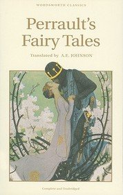 Perrault's Fairy Tales (Wordsworth Children's Classics)
