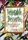 Vegetable Desserts, Elisabeth Schafer and Jeannette L. Miller, 0471347361