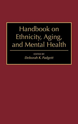 Handbook on Ethnicity, Aging, and Mental Health