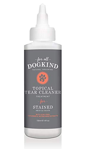 For All DogKind Topical Tear & Saliva Stain Remover | Natural Cleansing Liquid 118ml | Gently Removes Eye Residue & Prevents Stains 1