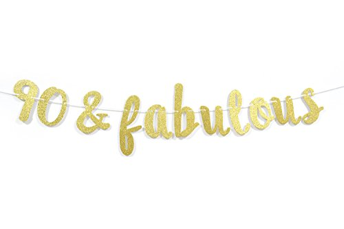 90 & Fabulous Gold Glitter Cursive Banner- Happy 90th Birthday Anniversary Party Supplies, Ideas and Decorations (Ideas For 90th Birthday)
