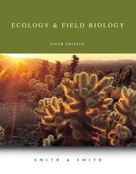 Ecology and Field Biology Student Package 6th edition