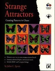 Strange Attractors: Creating Patterns in Chaos/Book and Disk