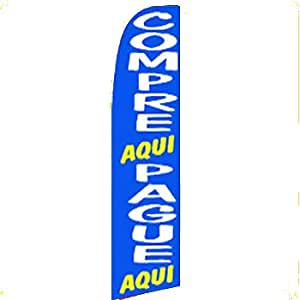 Jaeg® New COMPRE PAGUE AQUI Feather Swooper Banner Sign Flag 11.5 ft Tall Suitble for 15'Flag Pole