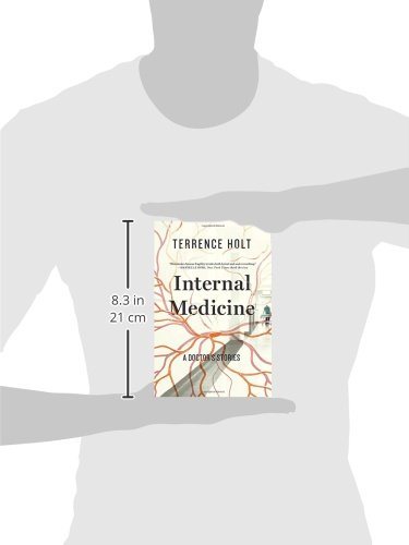Internal medicine a doctors stories terrence holt internal medicine a doctors stories terrence holt 9781631490873 amazon books fandeluxe Gallery