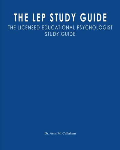 The LEP Study Guide: The Licensed Educational Psychologist S