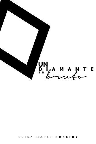Un Diamante en Bruto (Spanish Edition) by [Hopkins, Elisa Marie]