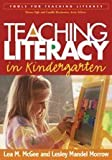 Teaching Literacy in Kindergarten (Tools for Teaching Literacy)