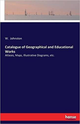 Catalogue of Geographical and Educational Works
