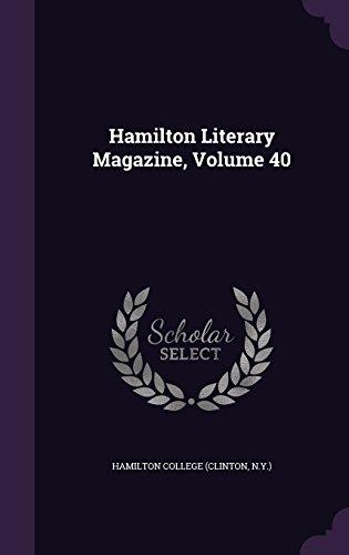 Hamilton Literary Magazine, Volume (Hamilton Literary Magazine)