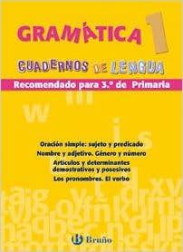 Gramatica cuadernos lengua primaria/ Grammar Primary Language Books (Cuadernos De Lengua Primaria) (Spanish Edition) (Spanish) Paperback – June 30, 2009